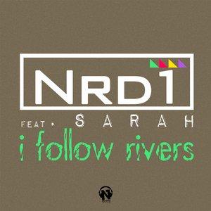 I Follow Rivers (feat. Sarah)