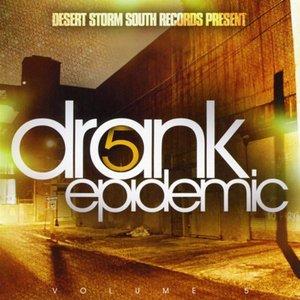 Drank Epidemic 5