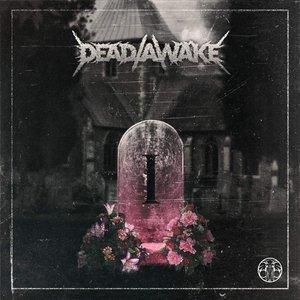 Dead/Awake