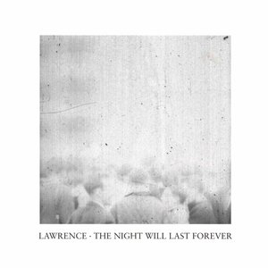 The Night Will Last Forever