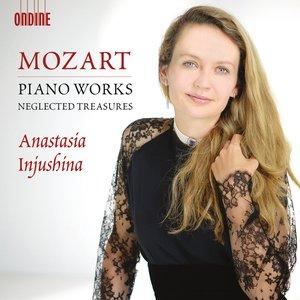Mozart: Piano Works (Neglected Treasures)