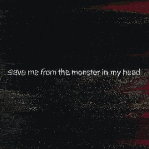 save me from the monster in my head - Single