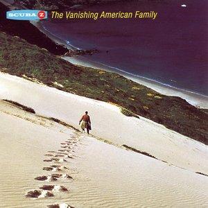 The Vanishing American Family