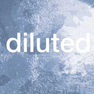 Diluted