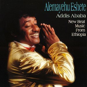 Addis Ababa: New Beat Music From Ethiopia