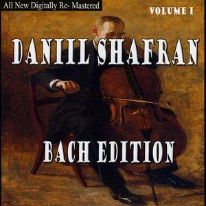 Daniil Shafran - Bach Edition Volume I