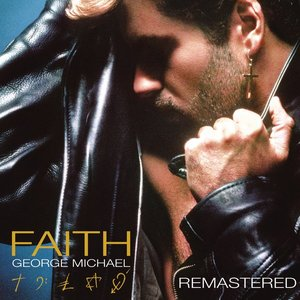 Faith (Deluxe Version) [Remastered]