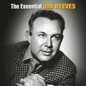 The Essential Jim Reeves