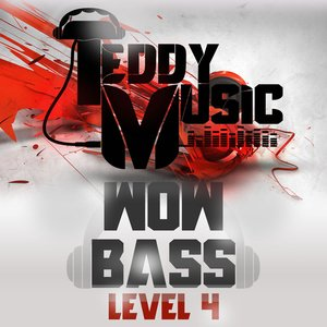 Wow Bass Level 4