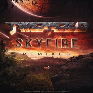Skyfire Remixes