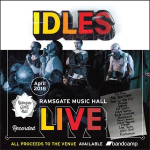 IDLES - Live at Ramsgate Music Hall