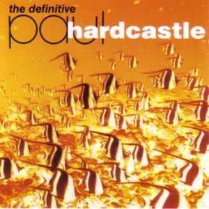 The Definitive Paul Hardcastle