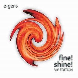 fine! shine! (VIP edition)
