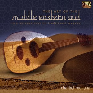 The Art of the Middle Eastern Oud: New Perspectives on Traditional Magams