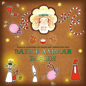 Älskade julsånger och sagor inspirerade av Barnkammarboken