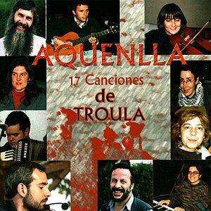 17 Canciones de Troula