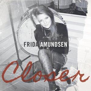 Frida Amundsen - Closer