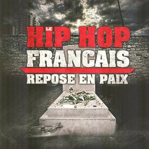 Le hip hop français repose en paix