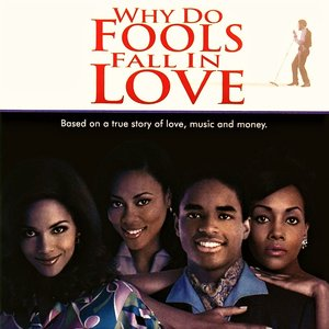 Why Do Fools Fall In Love (Original Motion Picture Soundtrack)