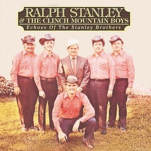 Echoes of the Stanley Brothers