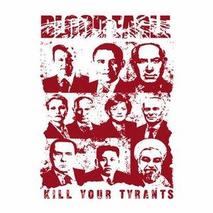 Kill Your Tyrants