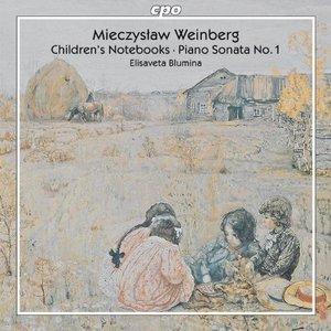 Weinberg: Children's Notebooks / Piano Sonata No. 1
