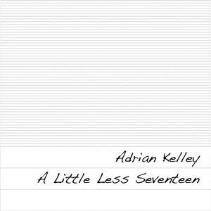 A Little Less Seventeen EP