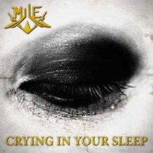 Crying in Your Sleep