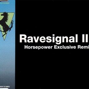 Ravesignal III: Horsepower Exclusive Remix