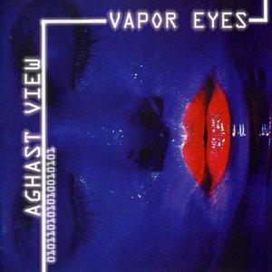 Vapor Eyes