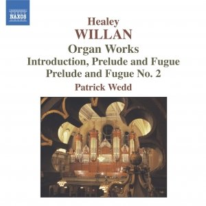 WILLAN: Organ Works