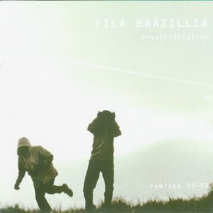 Brazilification (Remixes 95-99)