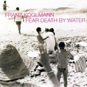 Fear Death By Water