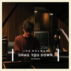 Drag You Down (Acoustic)
