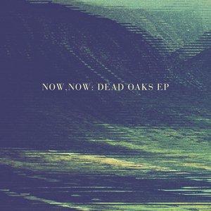 Dead Oaks EP