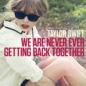 Image for 'We Are Never Ever Getting Back Together'