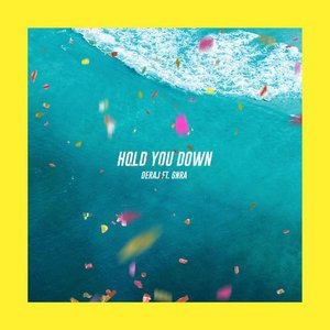 Hold You Down (feat. GNRA)
