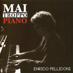 Image for 'Mai Troppo Piano'