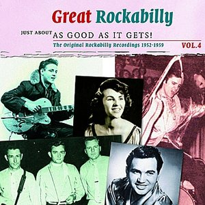 Great Rockabilly - Just About As Good As It Gets!, Vol. 4