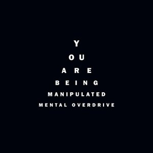 You Are Being Manipulated