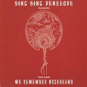 We Remember Krzeselko