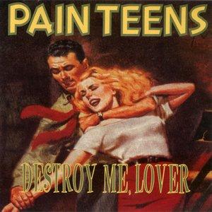 Destroy Me, Lover