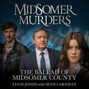 """The Ballad of Midsomer County (From """"Midsomer Murders"""")"""