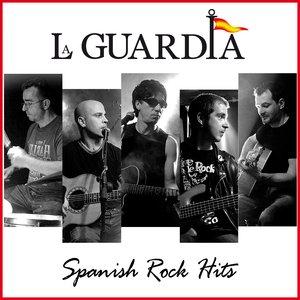La Guardia. Spanish Rock Hits Live & Studio