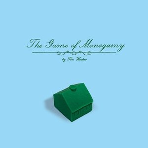 The Game of Monogamy