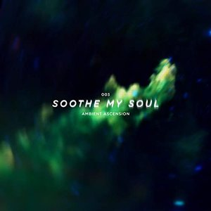 Avatar for Soothe My Soul