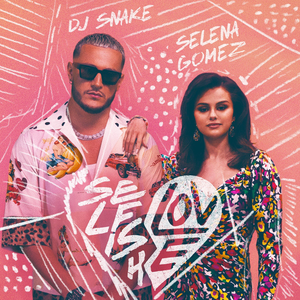 DJ Snake - Selfish Love (with Selena Gomez)