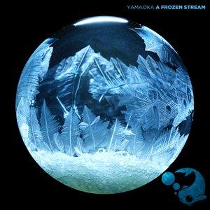 A Frozen Stream