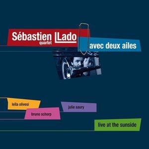 Avec deux ailes (feat. Leila Olivesi, Bruno Schorp, Julie Saury, Sébastien Llado) [Live]