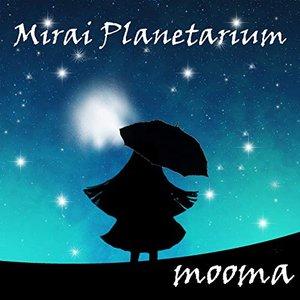 Mirai Planetarium - EP